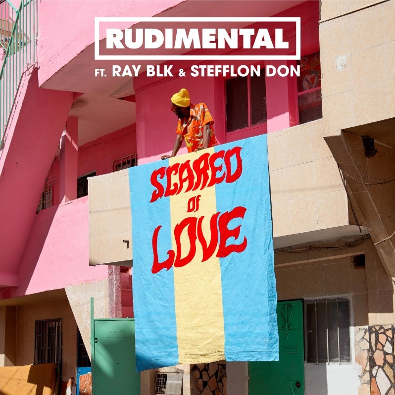1419210f1ae5 RUDIMENTAL RELEASE NEW ALBUM TRACK 'SCARED OF LOVE' FT. RAY BLK & STEFFLON  DON